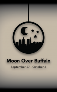 MOON OVER BUFFALO @ Electric City Playhouse | Anderson | South Carolina | United States