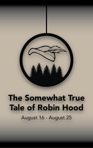 The Somewhat True Tale of Robin Hood @ Electric City Playhouse | Anderson | South Carolina | United States