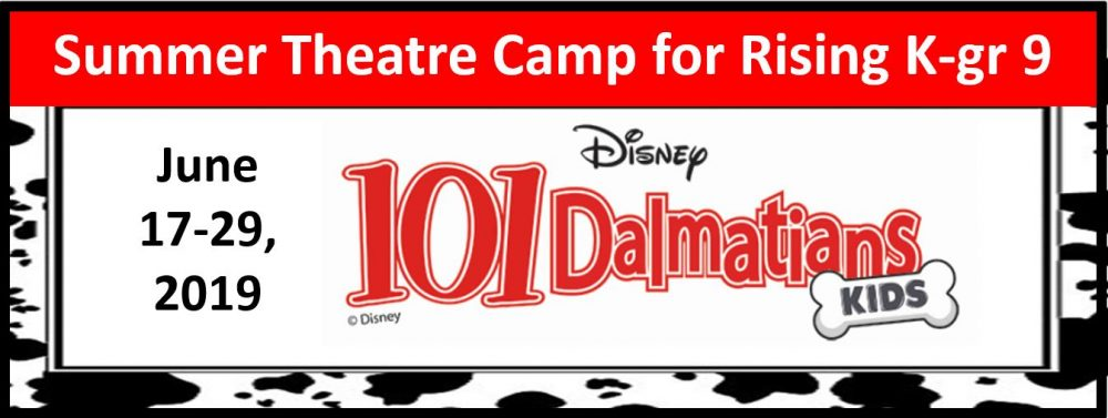 Late Registration 101 Dalmatians Kids Youth Theatre Camp @ Electric City Playhouse